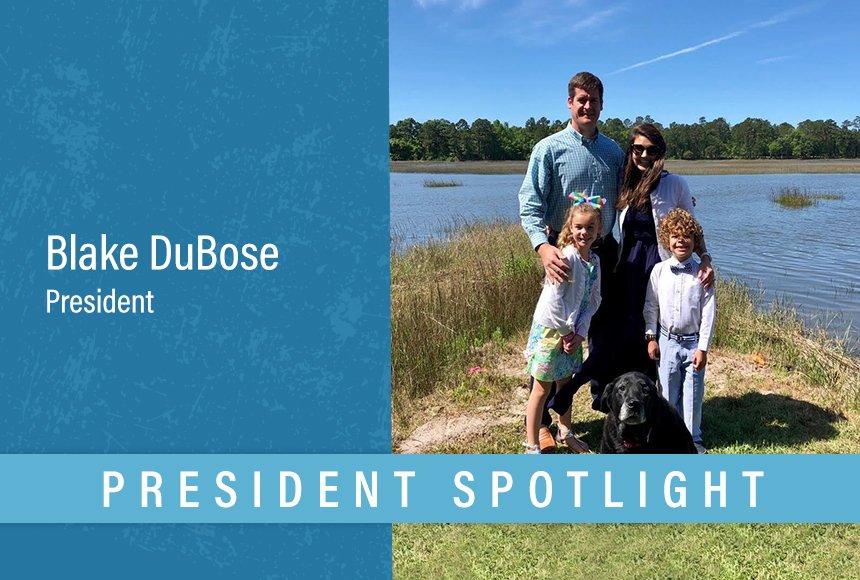 President Spotlight   Blake DuBose
